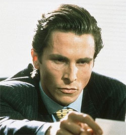 Bale is an American Psycho.