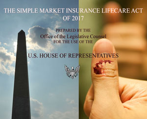 House Begins Debate on 'The Simple Market Insurance LifeCare Act' (SMILE) a.k.a. Trumpcare